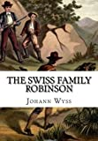 img - for The Swiss Family Robinson book / textbook / text book