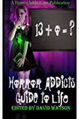 Horror Addicts Guide to Life Paperback