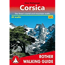 CORSICA, THE FINEST COASTAL AND MOUNTAIN WALKS