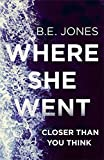 download ebook where she went: closer than you think pdf epub