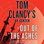 Out of the Ashes: Tom Clancy's Op-Center | Dick Couch,George Galdorisi,Tom Clancy