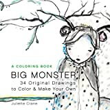 Big Monster Coloring Book: 34 Original Drawings to Relax, Color and De-Stress
