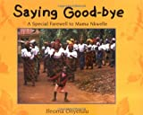 img - for Saying Goodbye:A Special Farew book / textbook / text book