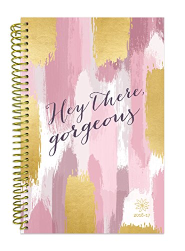 "Bloom Daily Planners 2016-17 Academic Year Daily Planner Passion Goal Organizer Fashion Agenda Weekly Diary Monthly Datebook Calendar August 2016 - July 2017  6"" x 8.25"" - Hey There, Gorgeous"