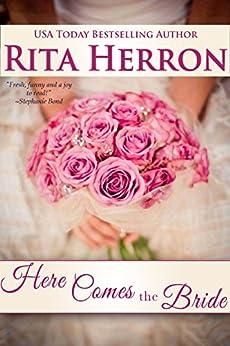 Here Comes the Bride by [Herron, Rita]