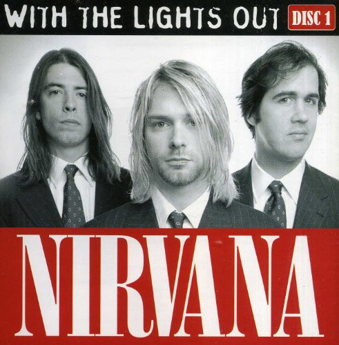Nirvana : With the Lights Out (disc 1) (import)