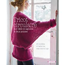 Tricot circulaire (Créa-Passion) (French Edition)