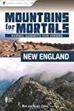New England - Scenic Summits for Hikers, Ron Chase and Nancy Chase, 0897326210