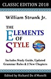 Book cover from The Elements of Style: Classic Edition (2018): With Editors Notes, New Chapters & Study Guide by William Strunk Jr.