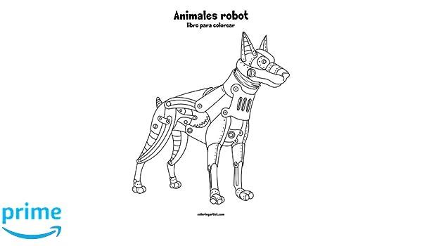 Animales Robot Libro Para Colorear 1 Volume 1 Spanish Edition