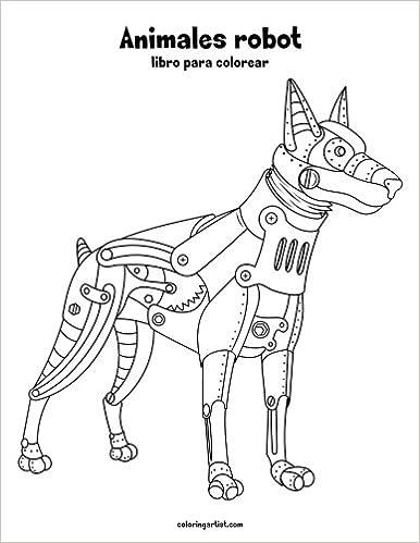 Animales robot libro para colorear 1 (Volume 1) (Spanish Edition ...