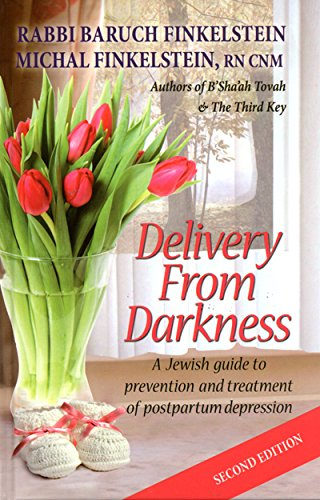 Delivery from darkness a jewish guide to prevention and treatment delivery from darkness a jewish guide to prevention and treatment of postpartum depression hardcover rabbi baruch finkelstein michal finkelstein fandeluxe Images