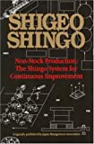 Non-Stock Production: The Shingo System of Continuous Improvement