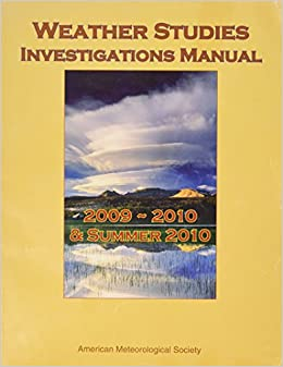 Weather studies investigations manual american meteorological weather studies investigations manual american meteorological society 9781878220929 amazon books fandeluxe Image collections