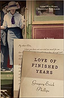 Love of Finished Years (English Edition) por [Phillips, Gregory Erich]