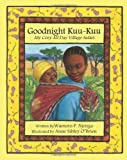 Goodnight Kuu~Kuu, Wamoro P. Njenga, 0982746105