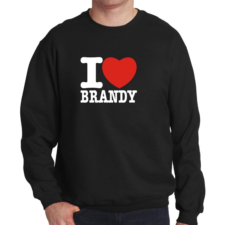 I love Brandy Mens Sweatshirt