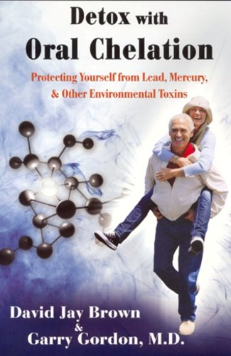 Amazon detox with oral chelation protecting yourself from detox with oral chelation protecting yourself from lead mervury other environmental toxins malvernweather Image collections