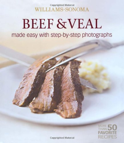 Beef & Veal (Williams-Sonoma Mastering)