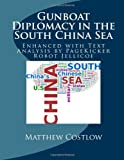 Gunboat Diplomacy in the South China Sea, Matthew Costlow and PageKicker Robot Jellicoe, 1494363429