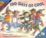 img - for By Stuart J. Murphy 100 Days of Cool (MathStart 2) book / textbook / text book