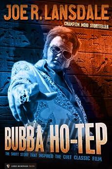 Bubba Ho-Tep by [Lansdale, Joe R.]