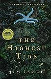 The Highest Tide: A Novel by Lynch, Jim (2006) Paperback