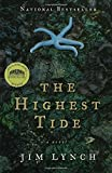 img - for The Highest Tide: A Novel by Lynch, Jim (2006) Paperback book / textbook / text book