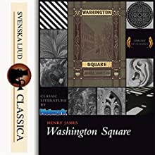 Washington Square Audiobook by Henry James Narrated by Elisabeth Klett
