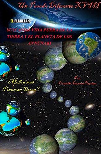 Buscando Vida Fuera de la Tierra y el Planeta de los Annunaki: Planeta nueve,