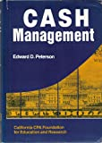 Cash Management, Edward D. Peterson, 0534033768