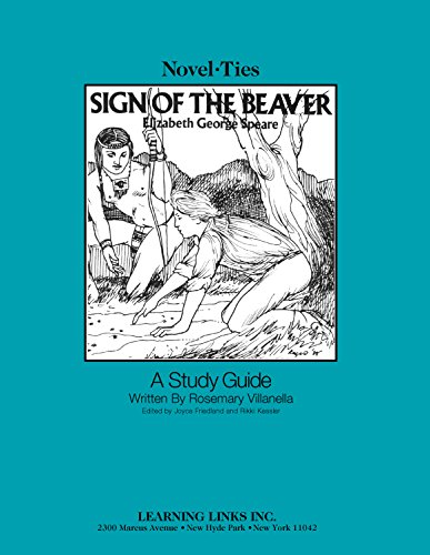 Sign of the Beaver: Novel-Ties Study Guide