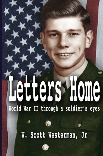 Letters Home: World War II Through a Soldier's Eyes pdf