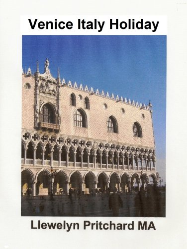 Venice Italy Holiday (The Illustrated Diarios de Llewelyn Pritchard MA Book 5) (Galician Edition)