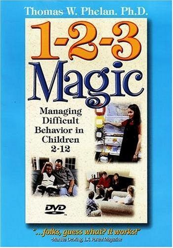 By Thomas W. Phelan - 1-2-3 Magic: Managing Difficult Behavior in Children 2-12: 3rd (third) Edition