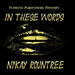 In These Words | NiKay Rountree