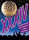 Mystery Science Theater 3000: XXXIV
