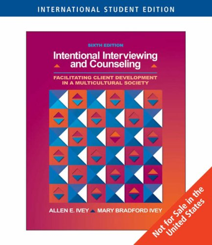 Intentional Interviewing & Counseling (6th, 07) by Ivey, Allen E - Ivey, Mary Bradford [Paperback (2006)]