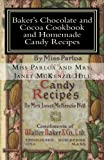 img - for Baker's Chocolate and Cocoa Cookbook and Homemade Candy Recipes: A Vintage Home Arts Reprint book / textbook / text book
