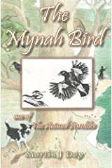 The Mynah Bird - who found his song (one of the Animal Parables) Kindle Edition