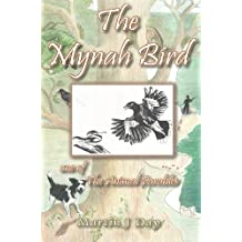 The Mynah Bird - who found his song (one of the Animal Parables) (English Edition)