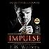 IMPULSE (Infinitus Billionaire Book 1)
