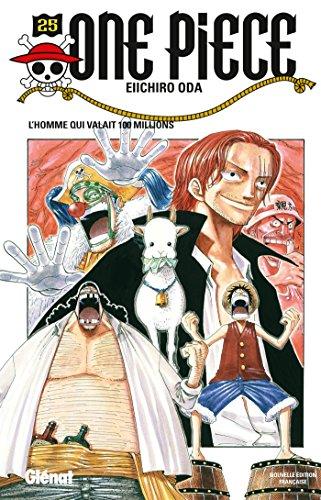 One Piece - Edition Originale Vol.25 L'homme Qui Valait 100 Millions French Edition