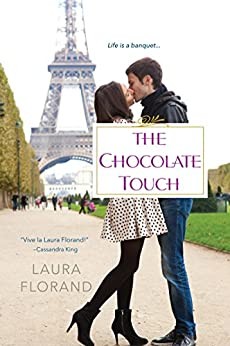 The Chocolate Touch (Amour et Chocolat Book 4) by [Florand, Laura]