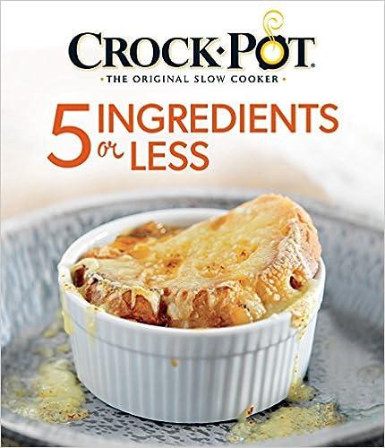 Crock-Pot® 5 Ingredients or Less
