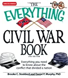 The Everything Civil War Book, Brooke C. Stoddard and Daniel P. Murphy, 1598699229