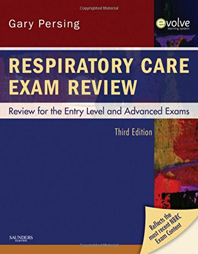 Respiratory Care Exam Review: Review for the Entry Level and Advanced Exams, 3e