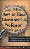 How to Read Literature Like a Professor, Thomas C. Foster, 006000942X
