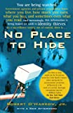 No Place to Hide, Robert O'Harrow and Robert O'Harrow, 0743287053
