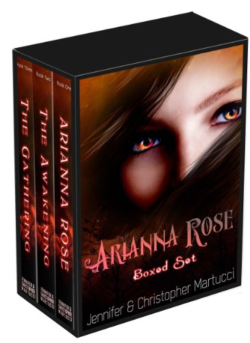 Arianna Rose Boxed Set (Parts 1-3) by [Martucci, Jennifer, Martucci, Christopher]